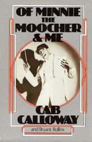 Minnie The Moocher & Me Cab Calloway
